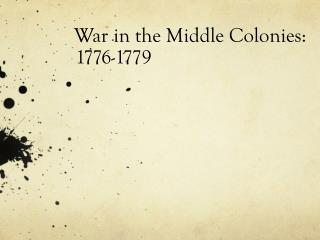 War in the Middle Colonies: