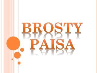BROSTY   PAISA