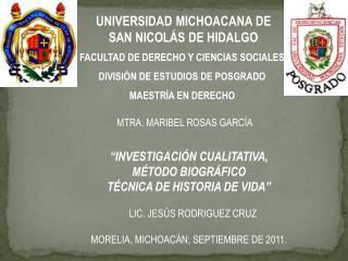 UNIVERSIDAD MICHOACANA DE SAN  NICOL Á S  DE HIDALGO