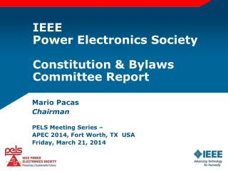 IEEE Power Electronics Society Constitution & Bylaws Committee Report