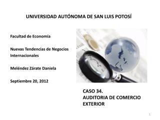 CASO 34. AUDITORIA DE COMERCIO EXTERIOR