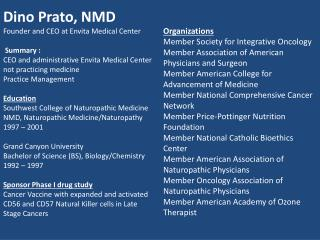 Dino Prato, NMD Founder and CEO at Envita Medical Center   Summary :