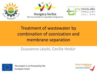 T reatment  of wastewater by combination of  ozonization  and membrane separation