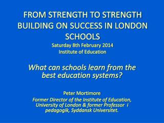 What can schools learn from the best education systems? Peter  Mortimore