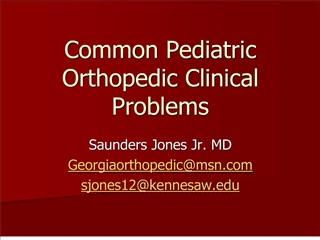 Common Pediatric Orthopedic Clinical Problems