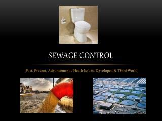 Sewage control