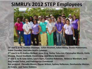 SIMRU's 2012 STEP Employees