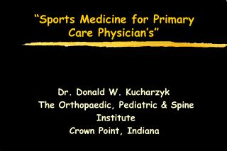 Sports Medicine for Primary Care Physician