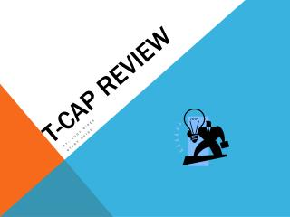 T-CAP Review