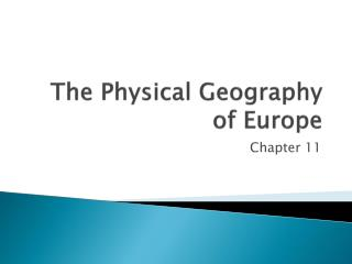 The Physical Geography of Europe