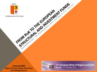 From  R o K to  the European Structural and Investment Funds