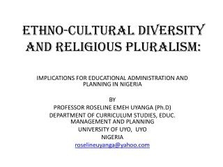 ETHNO-CULTURAL DIVERSITY AND RELIGIOUS PLURALISM:
