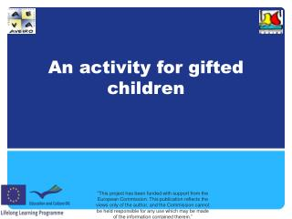 An a ctivity  for  gifted children