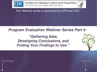 Program Evaluation Webinar Series Part 4: