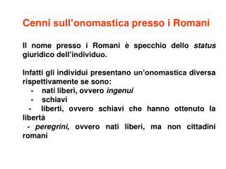 Cenni sull'onomastica presso i Romani
