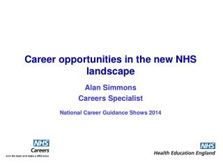 Alan Simmons Careers  Specialist National Career Guidance  Shows 2014