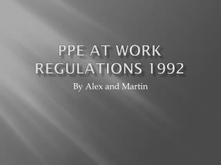 PPE at Work Regulations 1992