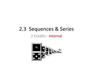 2.3  Sequences & Series