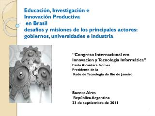 """"""" Congreso  Internacional em  Innovacíon  y Tecnologia Informática""""  Paulo  Alcantara  Gomes"""