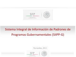 Sistema  Integral de Información de Padrones de Programas  Gubernamentales (SIIPP-G)
