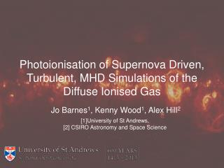 Photoionisation  of Supernova Driven, Turbulent, MHD Simulations of the Diffuse  Ionised  Gas
