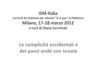 Le complicità occidentali e dei paesi arabi con Israele