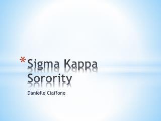 Sigma Kappa Sorority