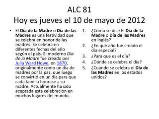 ALC 81 Hoy  es jueves  el 10 de mayo de 2012