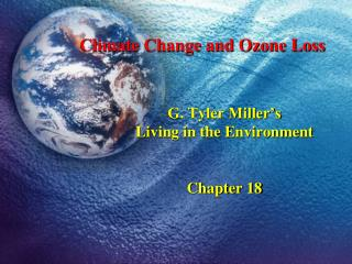 G. Tyler Miller's Living in the Environment Chapter 18