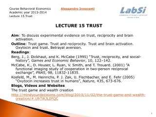 Course Behavioral Economics Alessandro Innocenti  Academic year  2013-2014 Lecture  15 Trust