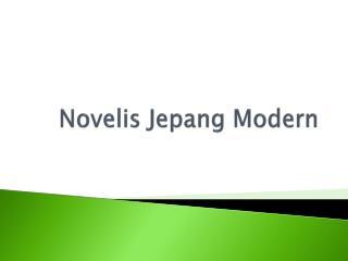 Novelis Jepang  Modern