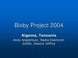 Bixby Project 2004