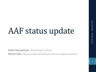 AAF status update