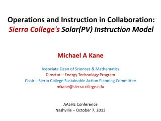 Operations and Instruction in Collaboration:  Sierra College's  Solar(PV) Instruction Model