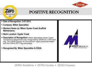 Date of Recognition : 2-07-2013 Company : Miken Specialties
