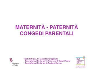 MATERNITÀ - PATERNITÀ CONGEDI PARENTALI