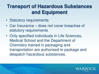 Transport of Hazardous  Substances and Equipment