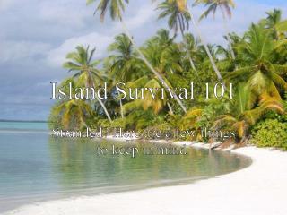 Island Survival 101