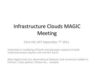 Infrastructure Clouds MAGIC Meeting
