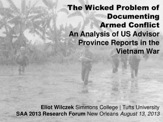 The Wicked Problem of Documenting  Armed Conflict