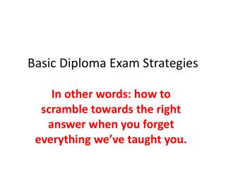 Basic Diploma Exam Strategies