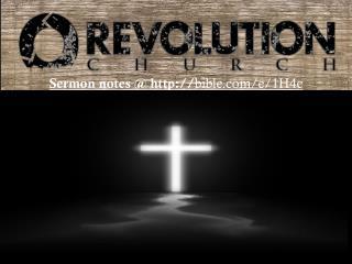 Sermon notes @ http:// bible.com/e/1H4e