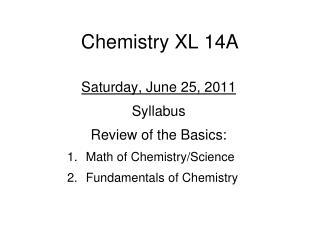 Chemistry  XL 14A