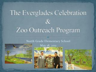 The Everglades Celebration  &  Zoo Outreach Program
