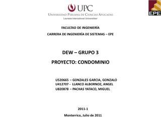 FACULTAD DE INGENIERÍA  CARRERA DE INGENIERÍA DE SISTEMAS  – EPE DEW – GRUPO 3
