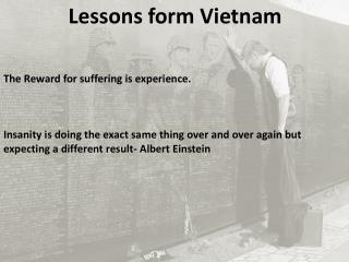 Lessons form Vietnam