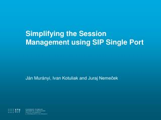 Simplifying the Session Management using SIP Single Port