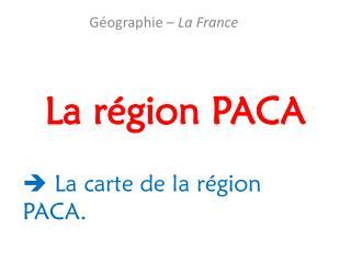 La région PACA
