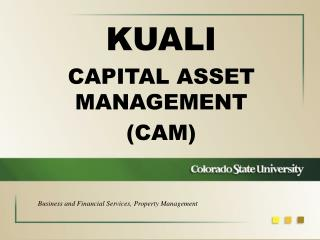 KUALI CAPITAL ASSET MANAGEMENT (CAM)