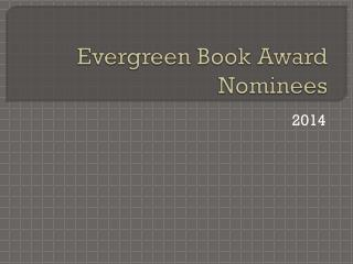 Evergreen Book Award Nominees